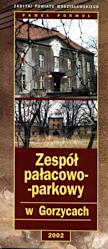 Porwoł P., 2007r., Porwoł P., 2002r., Zespół pałacowo-parkowy w Gorzycach, Wodzisław Śl., Wodzisław Śl.