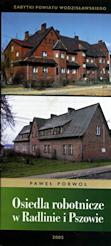 Porwoł P., 2005r., Osiedla robotnicze w Radlinie i Pszowie, Wodzisław Śl.