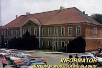 Informator Muzeum w Wodzisławiu Śląskim
