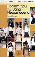 Porwoł P., 2002r., Tropem figur św. Jana Nepomucena
